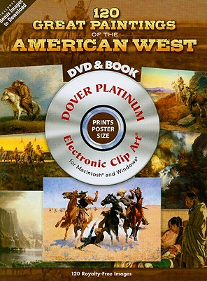 120 Great Paintings of the American West By Dover